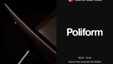 Poliform: приглашение на iSaloni 2019